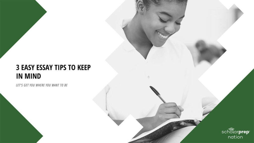 3 Easy Essay Tips to Keep in Mind